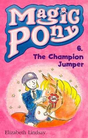 9780590198547: Champion Jumper (Magic Pony)