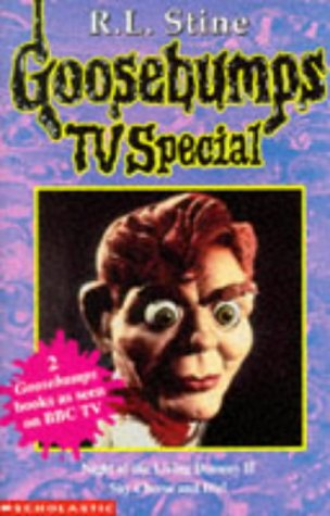 Night of the Living Dummy II: AND Say Cheese and Die (Goosebumps TV Tie-ins): R L Stine