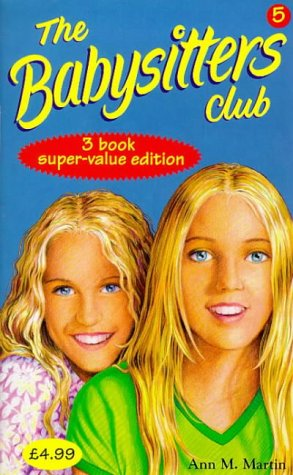 """9780590198837: Babysitters Club Collection: """"Little Miss Stoneybrook...and Dawn"""", """"Hello, Mallory"""", """"Goodbye Stacey, Goodbye"""" No. 5"""