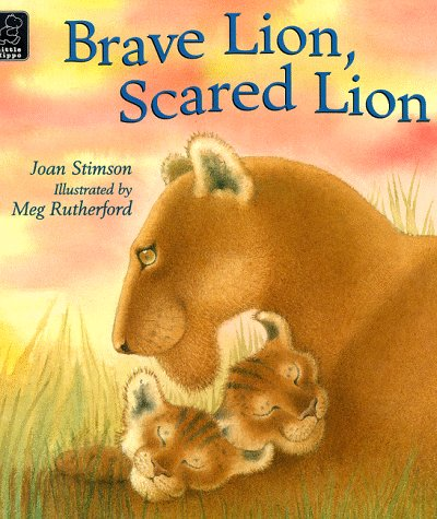 9780590199001: Brave Lion, Scared Lion (Little hippo - picture book)