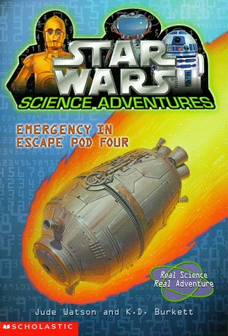 9780590202275: Emergency in Escape Pod Four (Star Wars Science Adventures)