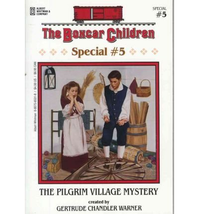9780590202947: The Pilgrim Village Mystery (Boxcar Children Series, Special No. 5)