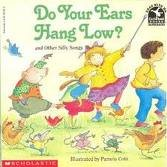9780590203050: Do Your Ears Hang Low? and Other Silly Songs