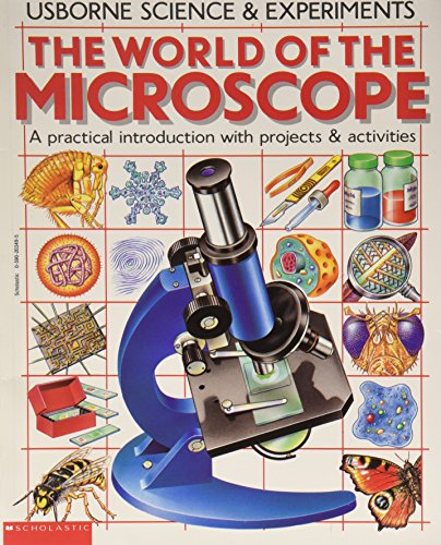 9780590203494: The World of the Microscope (Usborne Science & Experiments) (Usborne Science & Experiments)
