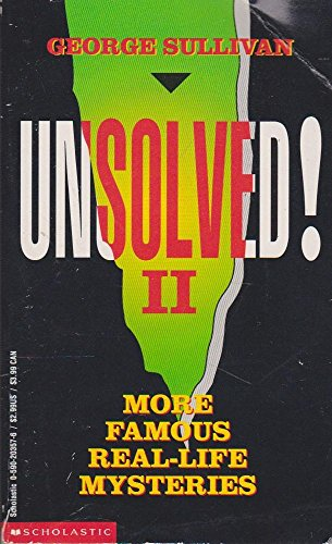9780590203579: Unsolved! II: More Famous Real-Life Mysteries