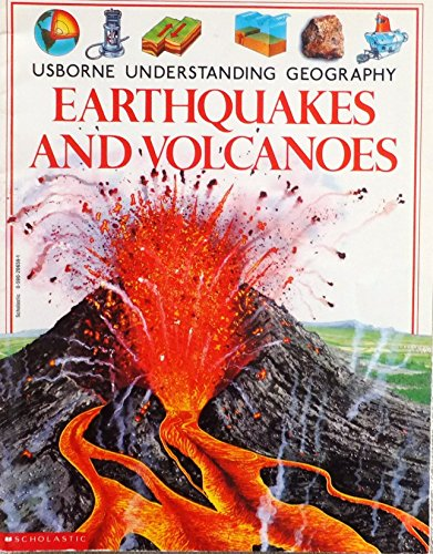 9780590206594: Earthquakes and Volcanoes (Usborne Understanding Geography)