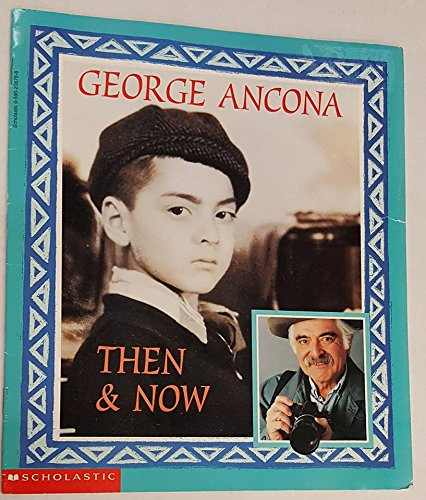Then & now: Ancona, George