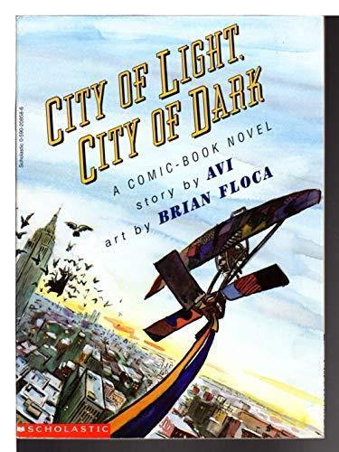 9780590208581: City of Light, City of Dark: A Comic Book Novel