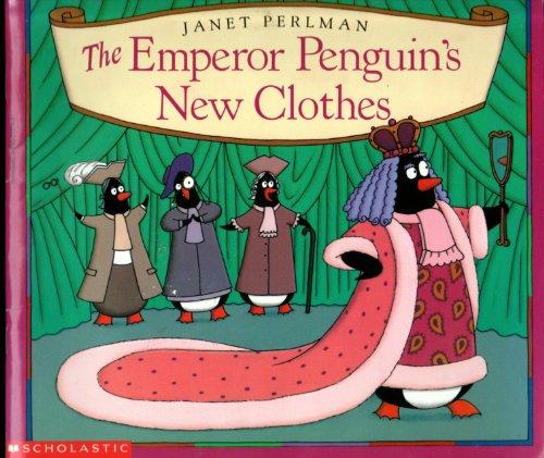 9780590211741: Emperor Penguins New Clothes