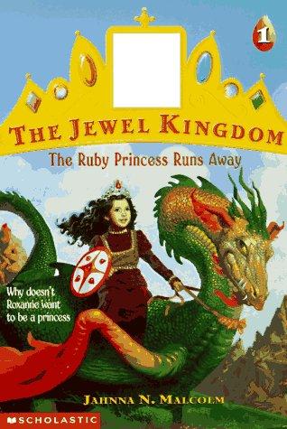 9780590212830: The Ruby Princess Runs Away (Jewel Kingdom)