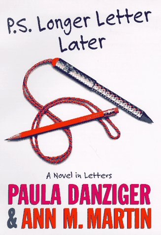 P. S. Longer Letter Later DOUBLE SIGNED: Danziger, Paula and