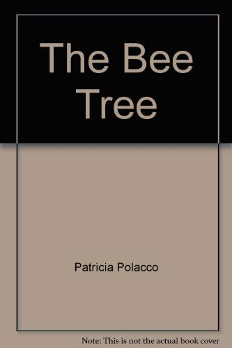 9780590221085: The Bee Tree