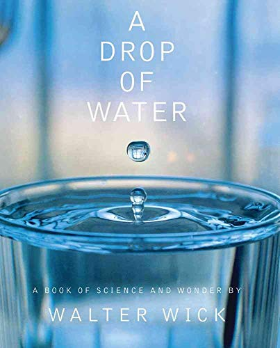 9780590221979: A Drop Of Water: A Book of Science and Wonder