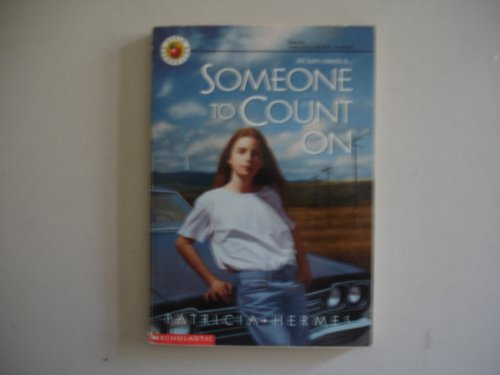 Someone to Count on (0590222759) by Patricia Hermes