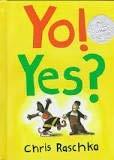 Yo! Yes?: Chris Raschka