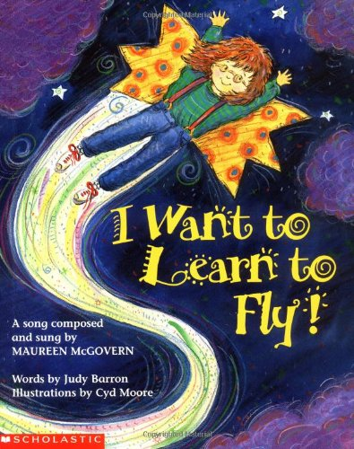 9780590223294: I Want to Learn to Fly