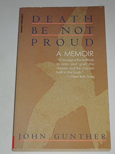 Death Be Not Proud: A Memoir: John Gunther