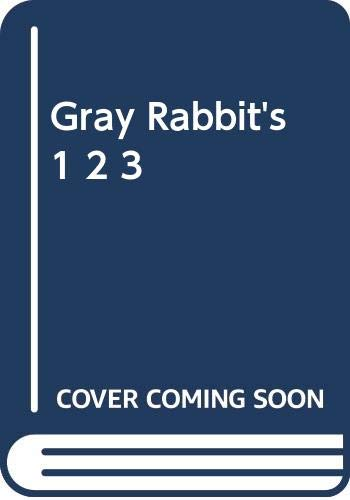 9780590223645: Gray Rabbit's 1,2,3