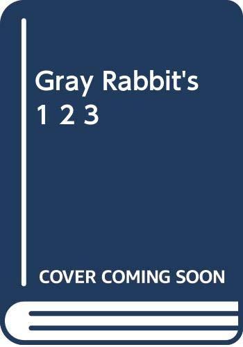 9780590223645: Gray Rabbit's 1,2,3