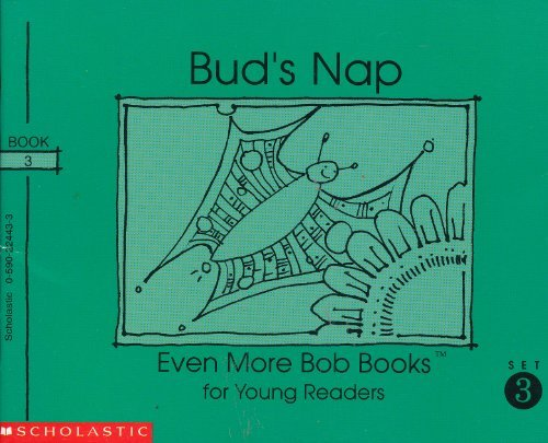 9780590224437: Bud's Nap (Even More Bob Books for Young Readers, Set III, Book3)