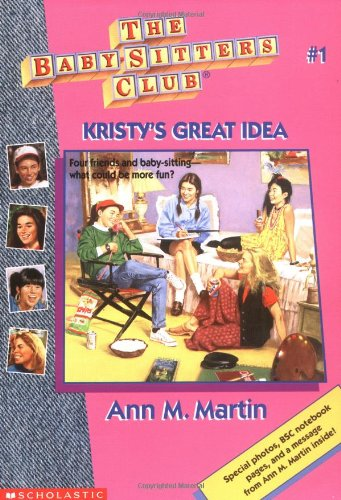 Kristy's Great Idea (The Baby-Sitter's Club #1) (0590224735) by Ann M. Martin
