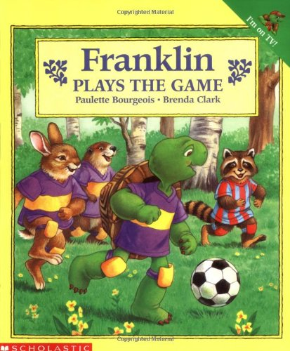 9780590226318: FRANKLIN PLAYS THE GAME (PAPERBACK) 1995 SCHOLASTIC