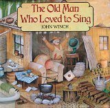 The Old Man Who Loved to Sing