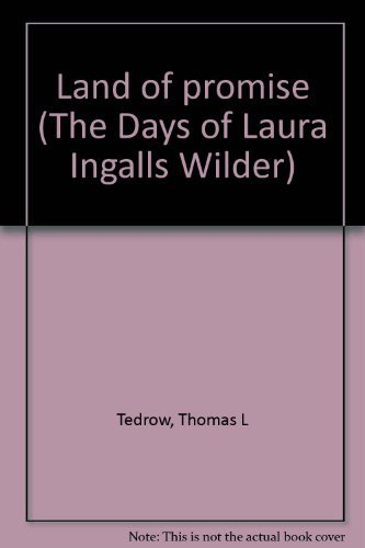 9780590226554: Land of Promise (The Days of Laura Ingalls Wilder)