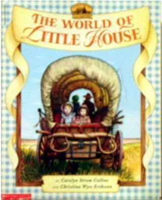9780590227988: The World of Little House