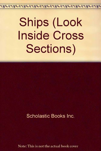 Look Inside Cross-Sections : Ships: Stephen Biesty; Moira
