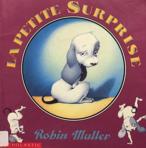 La Petite Surprise: Muller, Robin