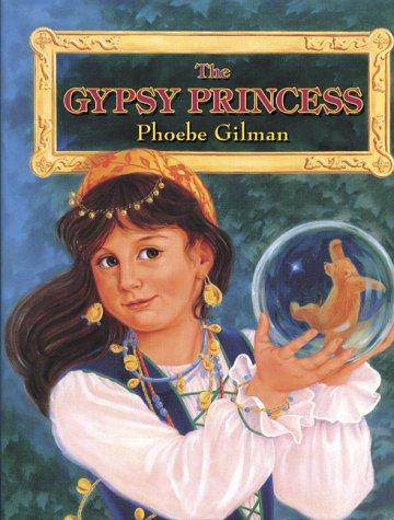 9780590244411: The gypsy princess