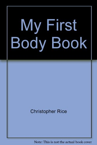 9780590246118: My First Body Book