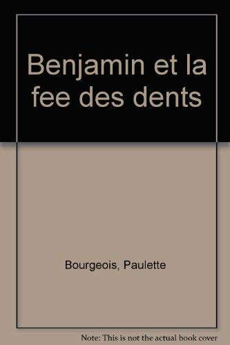 9780590246965: Benjamin et la fee des dents