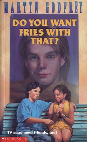 Do You Want Fries with That?: Martyn Godfrey