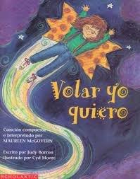 9780590250115: Volar Yo Quiero (Spanish Edition)