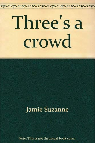 9780590250665: Three's a crowd (Sweet Valley twins)