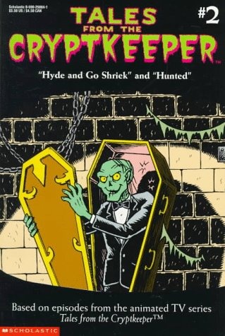 9780590250849: Hyde and Go Shriek and Hunted (Tales from the Cryptkeeper)