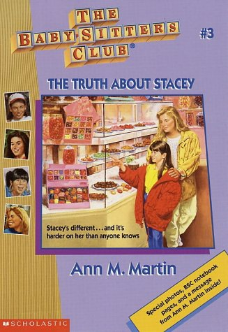 9780590251587: BSC #03: The Truth about Stacey (Baby-Sitters Club (Quality))
