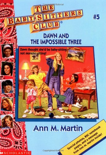 9780590251600: Dawn and the Impossible Three (The Baby-Sitters Club #5)