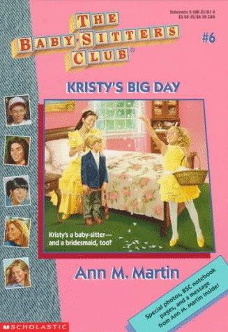 9780590251617: Kristy's Big Day (Baby-Sitters Club # 6)