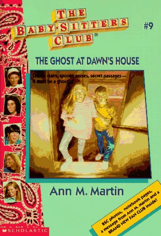 The Ghost at Dawn's House (Baby-Sitters Club (Quality)): Martin, Ann Matthews