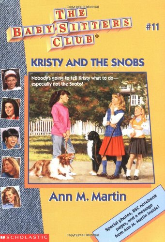 9780590251662: Kristy and the Snobs (Baby-Sitters Club, 11)