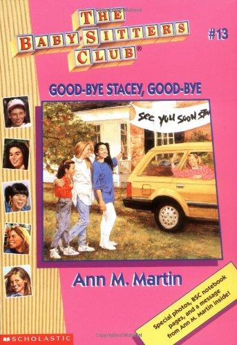 Good-Bye Stacey, Good-Bye (Baby-sitters Club): Martin, Ann M.