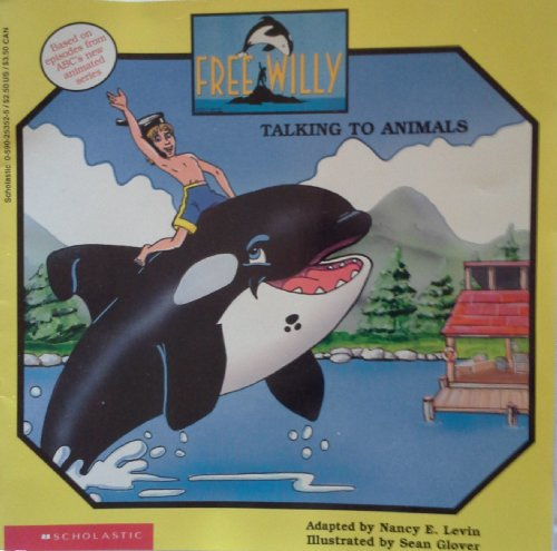 9780590253529: Free Willy: Talking to Animals/Media Tie-In