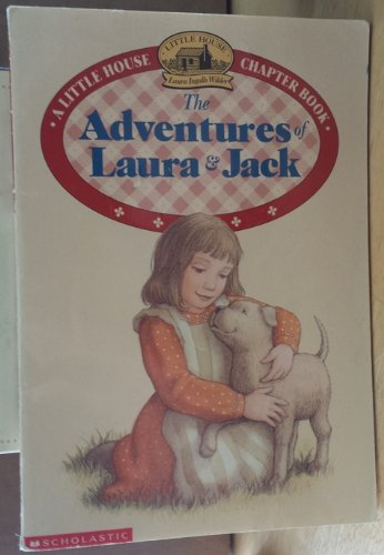 9780590254144: ADVENTURES OF LAURA & JACK (LITTLE HOUSE CHAPTER BOOK)