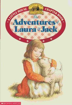 9780590254144: The Adventures of Laura and Jack (A Little House Chapter Book)