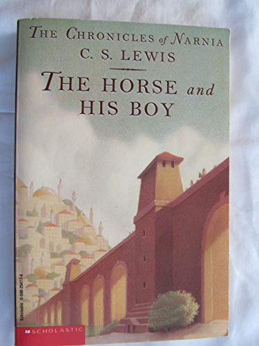 The horse and his boy (Chronicles of: C. S Lewis