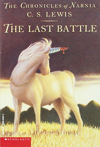 The Last Battle (The Chronicles of Narnia,: C. S Lewis