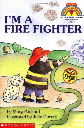 I'm A Fire Fighter (Hello Reader) (0590254979) by Packard, Mary